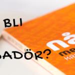 """Vill du vara ambassadör för """"Nå ut med din bok""""?"""